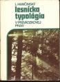Lesnícka typológia v praxi - L. Hančinský