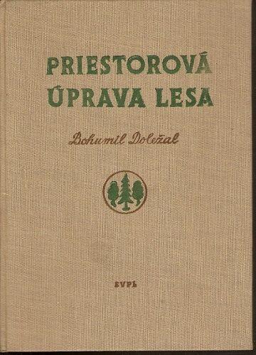 Priestorová úprava lesa - B. Doležal