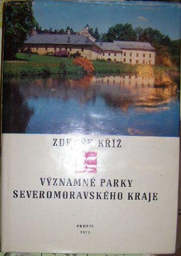 Významné parky severomoravského kraje - Z. Kříž
