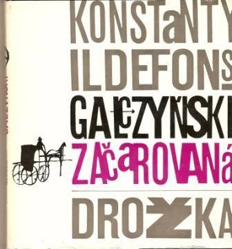 Začarovaná drožka - K. I. Galczynski