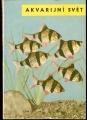 Akvarijní svět - F. M. Polkanov