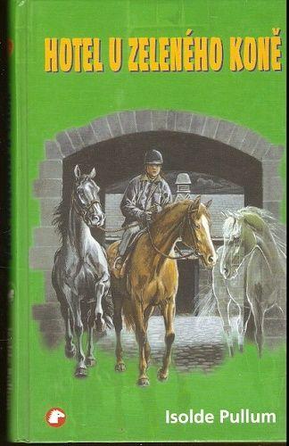 Hotel u Zeleného koně - I. Pullum
