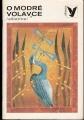 Korálky - O modré volavce