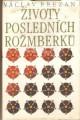 Životy posledních Rožmberků I. a II. - V. Březan
