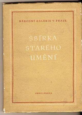Sbírka starého umění - Národní galerie Praha 1949