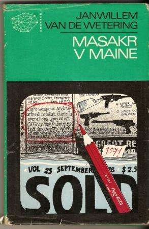 Masakr v Maine - J. van de Wetering