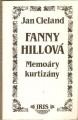 Fanny Hillová (Memoáry kurtizány) - J. Cleland