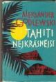 Tahiti nejkrásnější - A. Godlewski