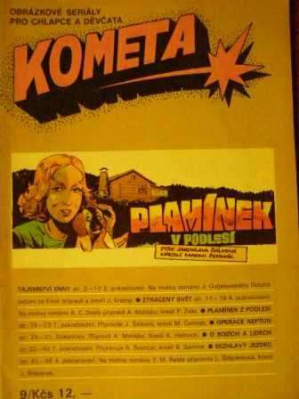 Kometa 9 - Plamínek z Podlesí, Tajemství Enny atd.