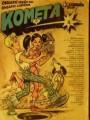 Kometa 4 - Tři kluci a madona, Chata v Jezerní kotlině atd.