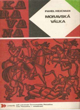 Moravská válka - P. Hejcman