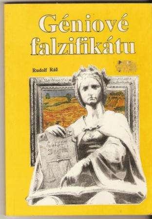Géniové falzifikátu - R. Ráž