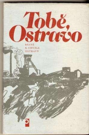 Tobě, Ostravo