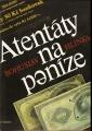 Atentáty na peníze (Penězokazectví) - B. Hlinka