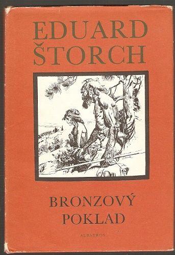 Bronzový poklad - E. Štorch, il. Z. Burian