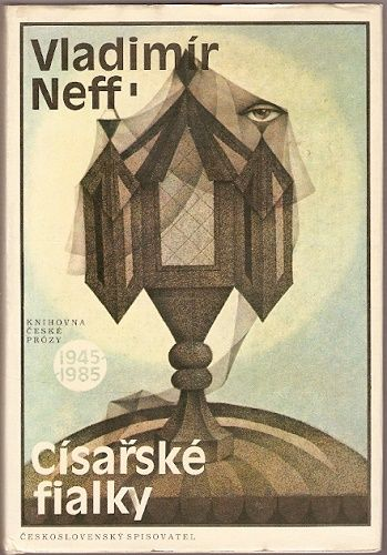 Císařské fialky - V. Neff