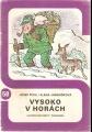 Ilustrované sešity č. 58 - Vysoko v horách - J. Pohl, il. A. Janoušková