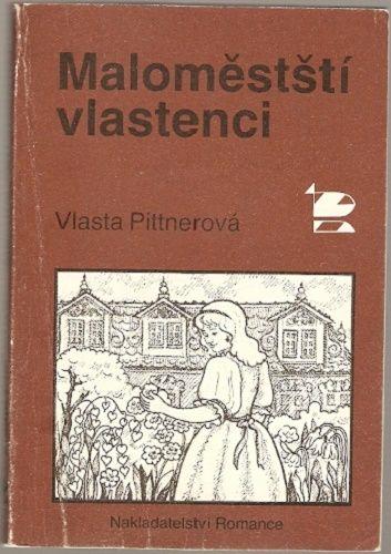 Maloměstští vlastenci - V. Pittnerová