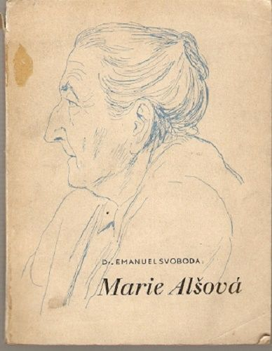 Marie Alšová - Dr. E. Svoboda