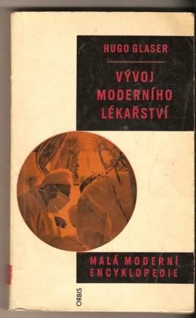 Vývoj moderního lékařství - H. Glaser