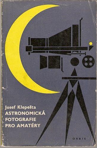 Astronomická fotografie pro amatéry
