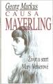Causa Mayerling - G. Markus