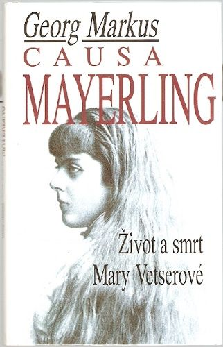 Causa Mayerling - G. Markus