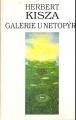 Galerie U netopýra - H. Kisza