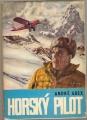 Horský pilot - A. Guex