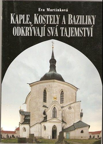 Kaple, kostely a baziliky odkrývají svá tajemství