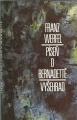 Píseň o Bernardettě - F. Werfel
