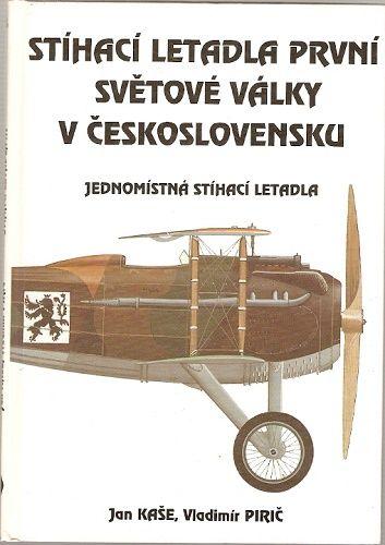 Stíhací letadla první světové války v Československu