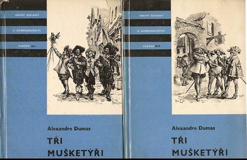 Tři mušketýři I. a II. - A. Dumas