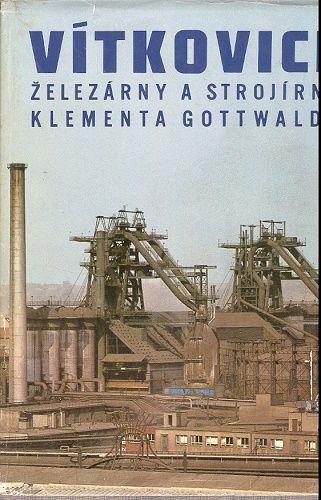 Vítkovice - železárny a strojírny K. Gottwalda