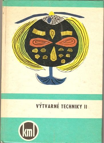 Výtvarné techniky II - pre starší školský vek - A. Macek