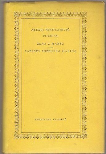 Žena z Marsu, Paprsky inženýra Garina - A. N. Tolstoj