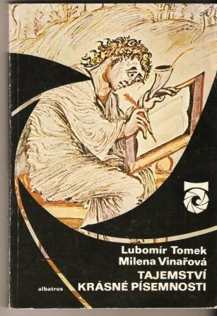 Tajemství krásné písemnosti - L. Tomek, M. Vinařová