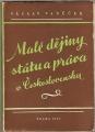 Malé dějiny státu a práva v Československu do r. 1945 - JUDr. V. Vaněček