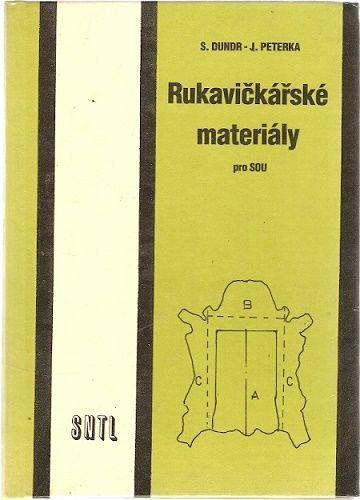 Rukavičkářské materiály pro SOU - Dundr, Peterka