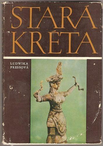 Staré Kréta - L. Pressová