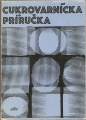 Cukrovarnícka príručka - slovensky