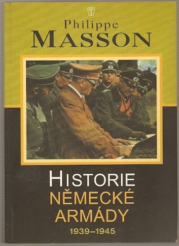 Historie německé armády 1939 - 1945