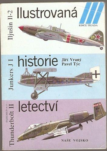 Ilustrovaná historie letectví - Junkers, Iljušin, Thunderbolt