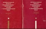 Internacionální tradice čs.-sovětského vztahů v Severomoravskéh kraji 1 a 2