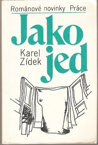 Jako jed - K. Zídek