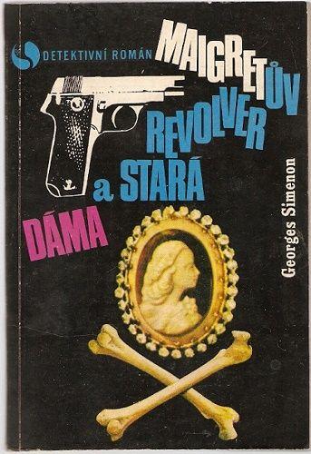 Maigretův revolver a stará dáma