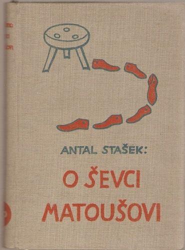 O ševci Matoušovi - Antal Stašek, il. J. Lada