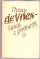 Skřeti z podsvětí - T. de Vries