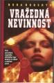 Vražedná nevinnost - Nora Roberts