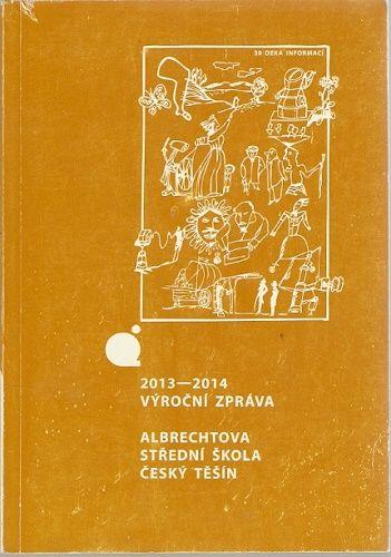 Albrechtova střední škola Český Těšín 2013-2014